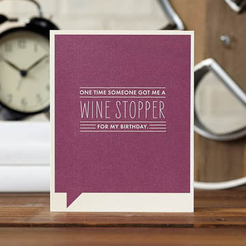 Wine Stopper Card - The Comedy Shop
