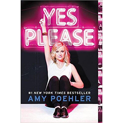 Yes Please by Amy Poehler - National Comedy Center
