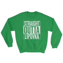 Straight Outta Lipovka - Sweatshirt