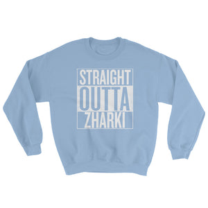 Straight Outta Zharki - Sweatshirt