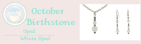 October Birthstone Collection