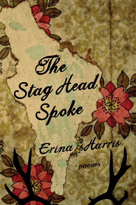Book Cover: The Stag Head Spoke, Erina Harris