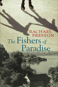Book Cover: The Fishers of Paradise, Rachael Preston