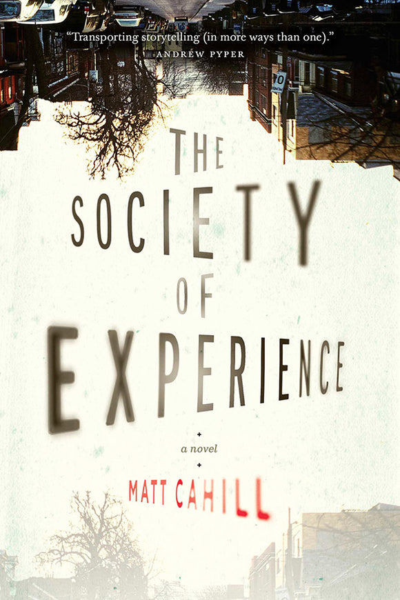 Book Cover: The Society of Experience, Matt Cahill