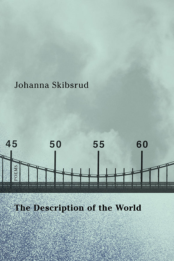 Book Cover: The Description of the World, Johanna Skibsrud