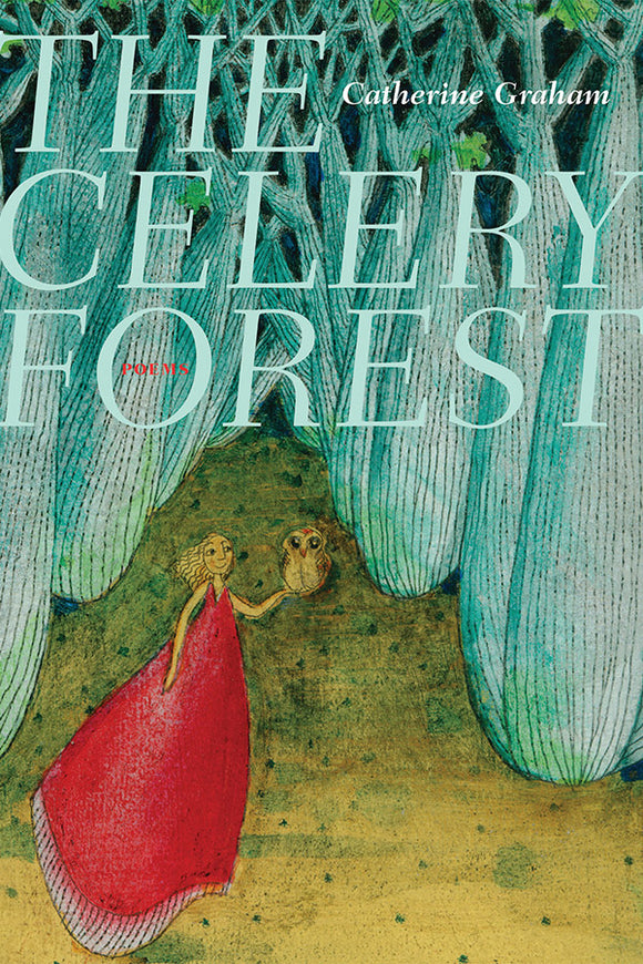 Book Cover: The Celery Forest, Catherine Graham