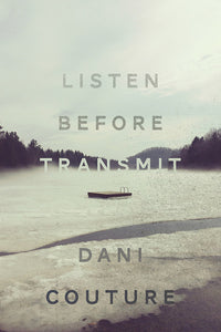 Book Cover: Listen Before Transmit, Dani Couture