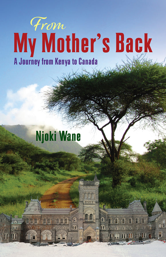 From My Mother's Back: A Journey from Kenya to Canada