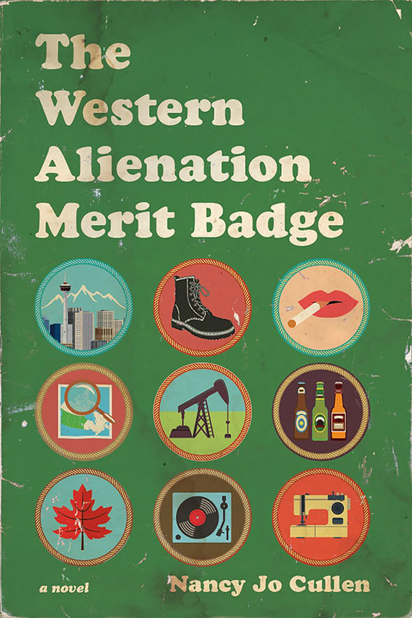 Book Cover: The Western Alienation Merit Badge, Nancy Jo Cullen