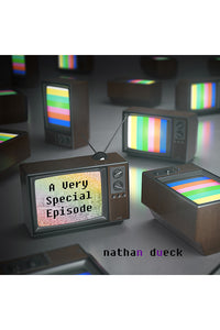 Book cover: A Very Special Episode, nathan dueck