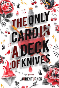 Book cover: The Only Card in a Deck of Knives, by Lauren Turner