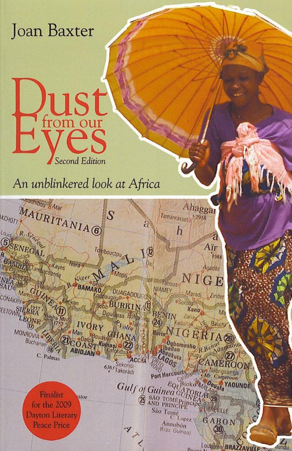 Dust from our Eyes: An unblinkered look at Africa, Second Edition
