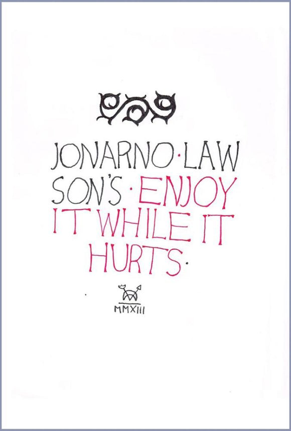 Book cover: Enjoy It While It Hurts, JonArno Lawson