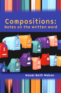 Compositions: Notes on the written word