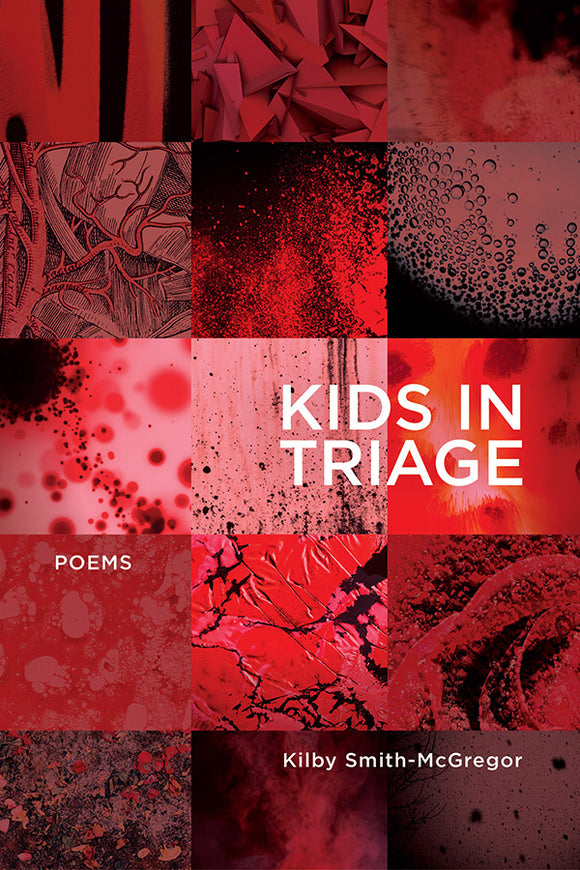 Book Cover: Kids in Triage, Kilby Smith-McGregor