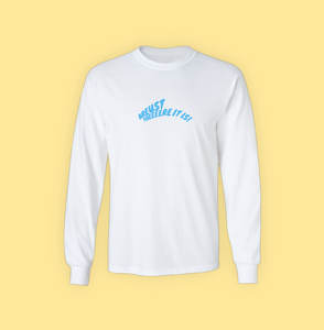 BRUEST THERE IT IS: LONG SLEEVE