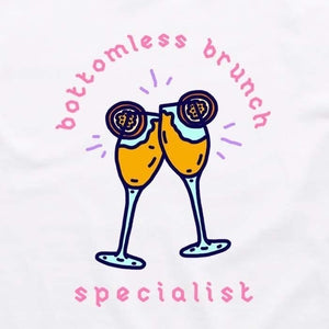 BOTTOMLESS BRUNCH SPECIALIST