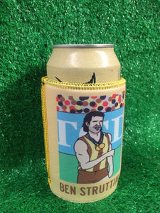 BEN STRUTTIN': STUBBY HOLDER
