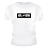 Get Adjusted White T-Shirt