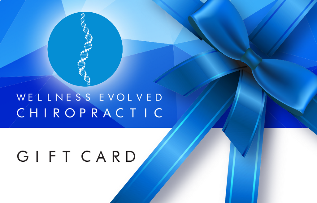 Wellness Evolved Chiropractic Gift Card