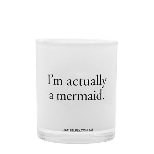 I'm Actually A Mermaid Candle 300g
