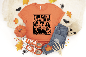 You Can't Sit With Us - LIMITED SUPPLY - Royal Tees Boutique
