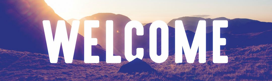 Welcome banner - background image is the mountains