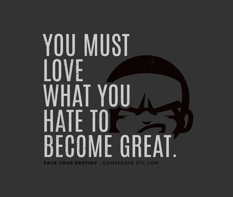 You Must Love What You Hate...