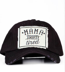 """Mama Tired"" Cap In Black"