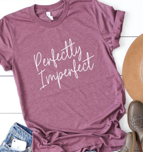 """Perfectly Imperfect"" Ladies Tee In Plum"
