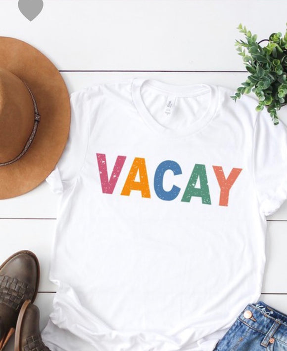 """Vacay"" Ladies Tee In White"
