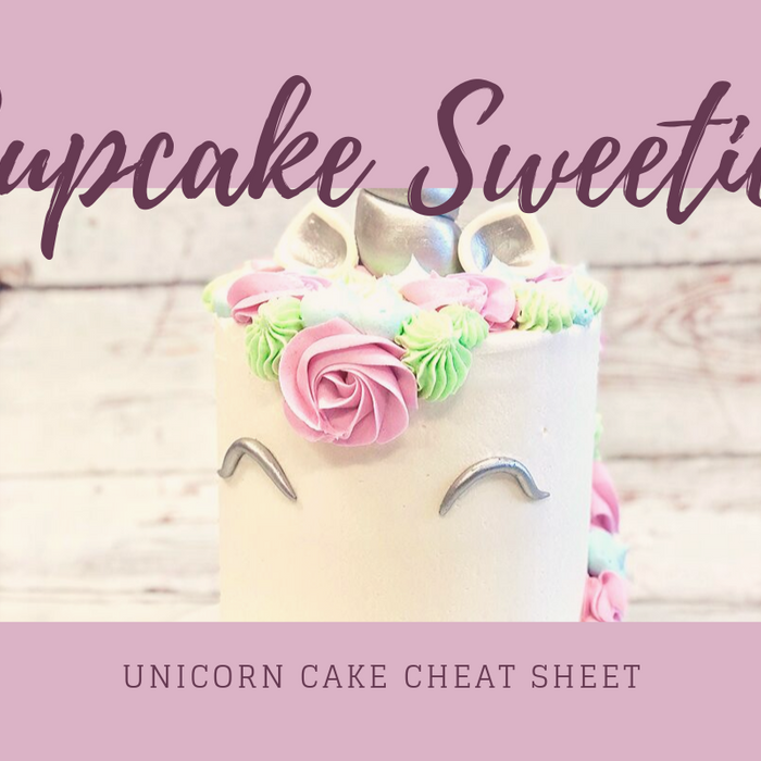 Unicorn Cake Cheat Sheet