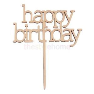 Cake Topper - 'happy birthday' (Wooden)