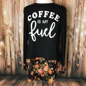 Coffee Is My Fuel Floral