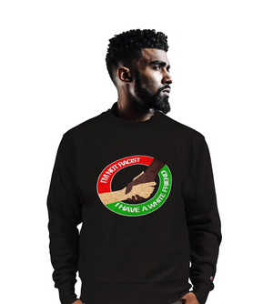 I'm Not Racist Champion Sweatshirt