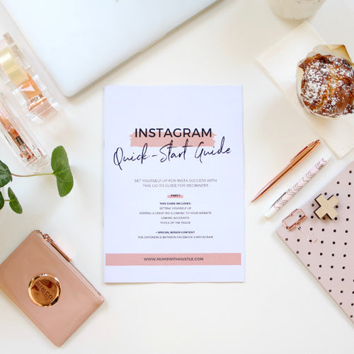 Instagram Quick-Start Guide