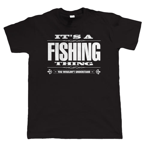 T Shirt Design O-Neck Men It'S A Fishing Thing Angling Carp Gift Dad Grandad 100% Cotton Short