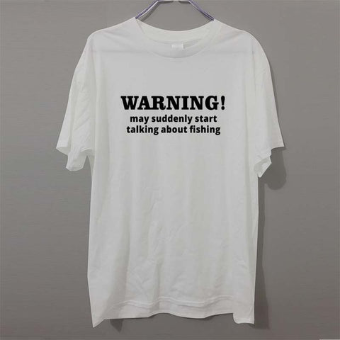 Warning May Talk Fishing T Shirt Birthday Gift for Dad  Men T-Shirt Free Shipping Funny