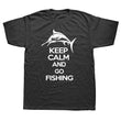 New Fishing T Shirt Men Keep Calm And Go Fish T-shirts Cotton Short Sleeve Funny Gift