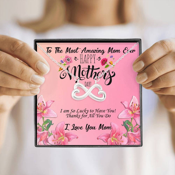 Mothers Day Most Amazing Mom Ever|Infinity Heart Personalized Jewelry Mom Gift