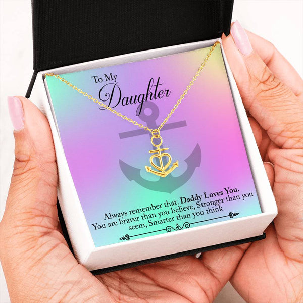 To My Daughter Anchor Necklace Jewelry Gift|You Are Brave Necklace Gift from Dad