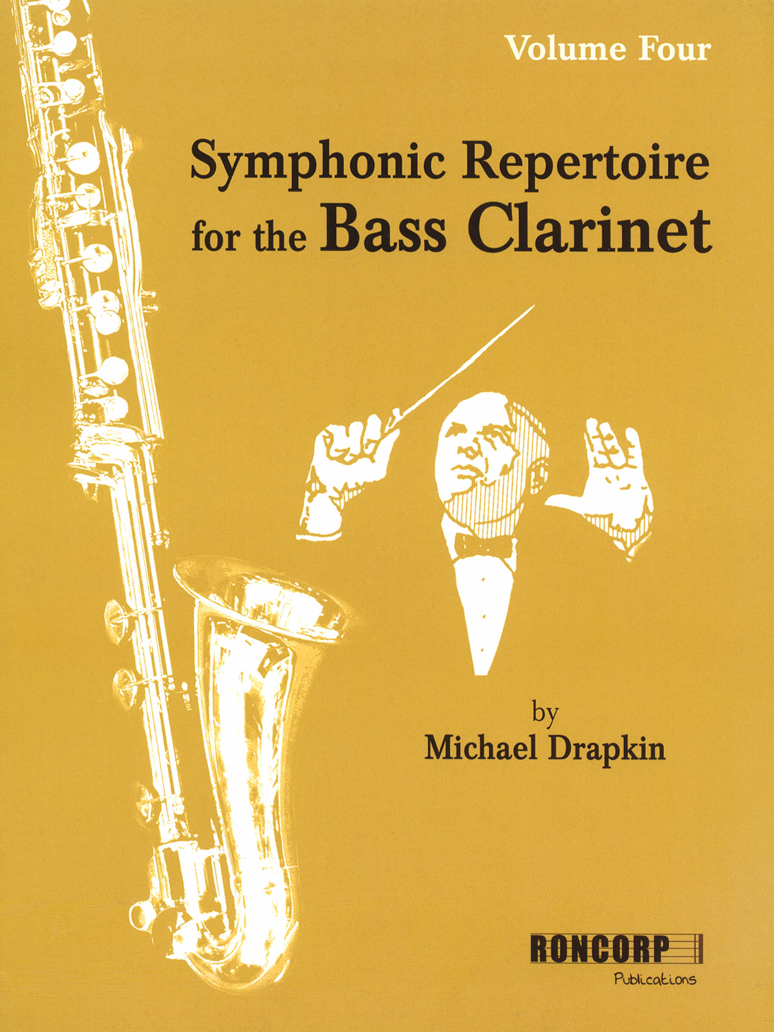 Symphonic Repertoire for the Bass Clarinet, Volume 4 Cover