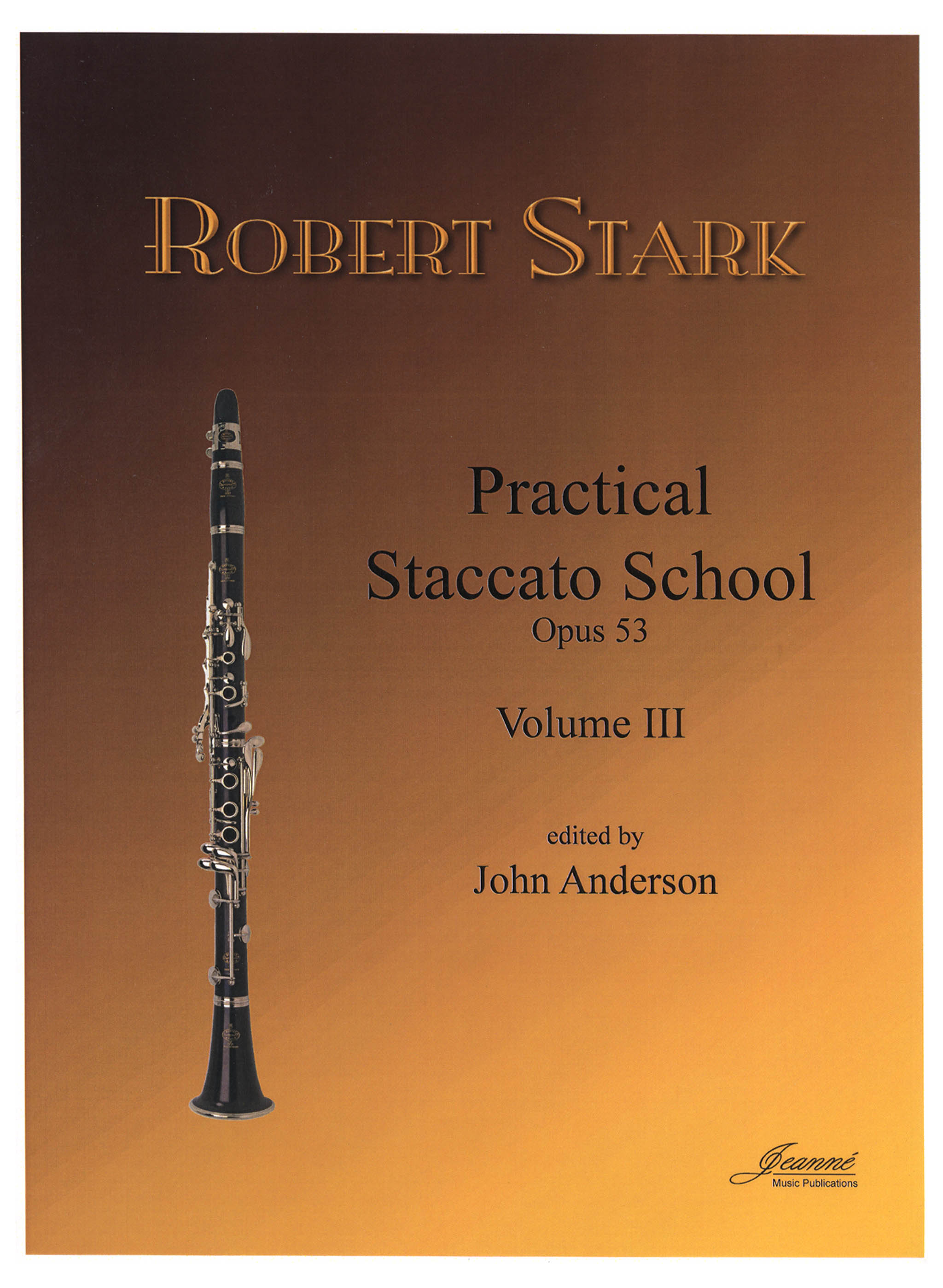 Stark Practical Clarinet Staccato School Op. 53 Book 3 Cover