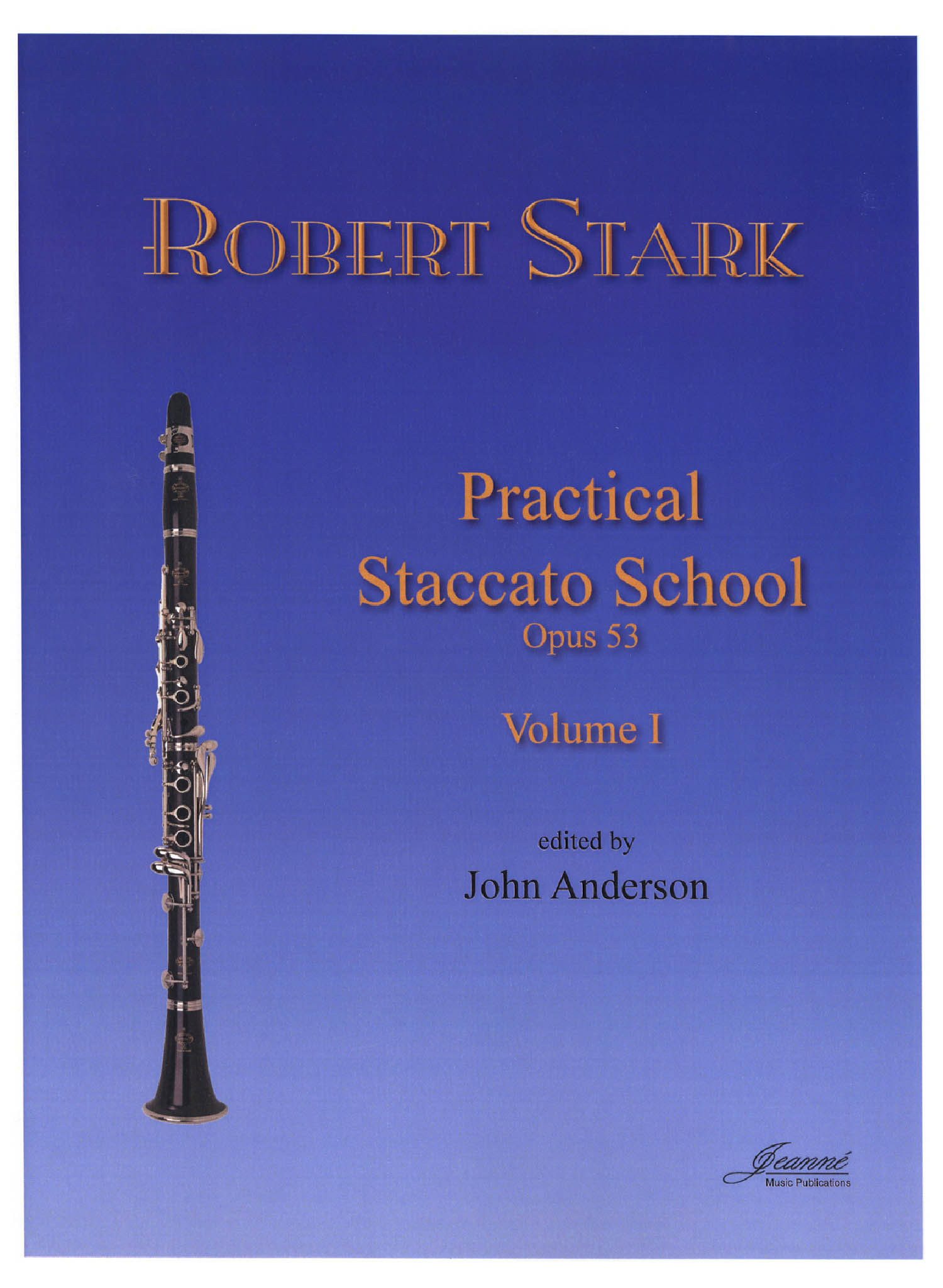 Stark Practical Clarinet Staccato School, Op. 53 Book 1 Cover