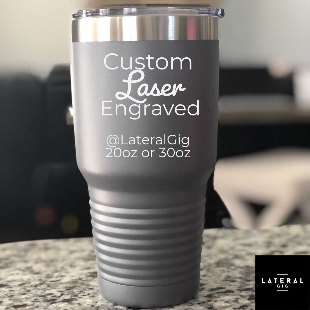 Custom Laser Engraved Tumbler