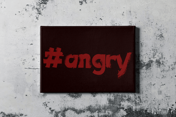 #angry - motivational art canvas print on wall
