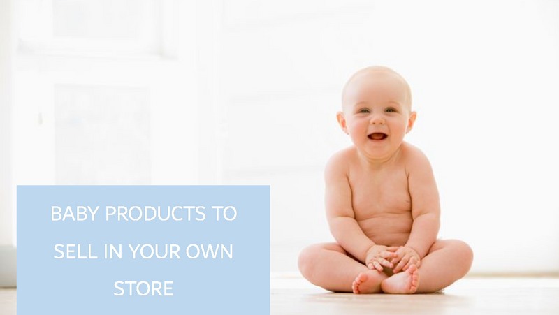 5 Zero-Waste Baby Products You Should Sell in Your Store in 2020