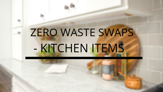 Zero Waste Swaps- List of Kitchen Items-Kami Basics