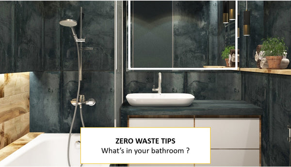 Zero waste during quarantine - What's in your bathroom ?