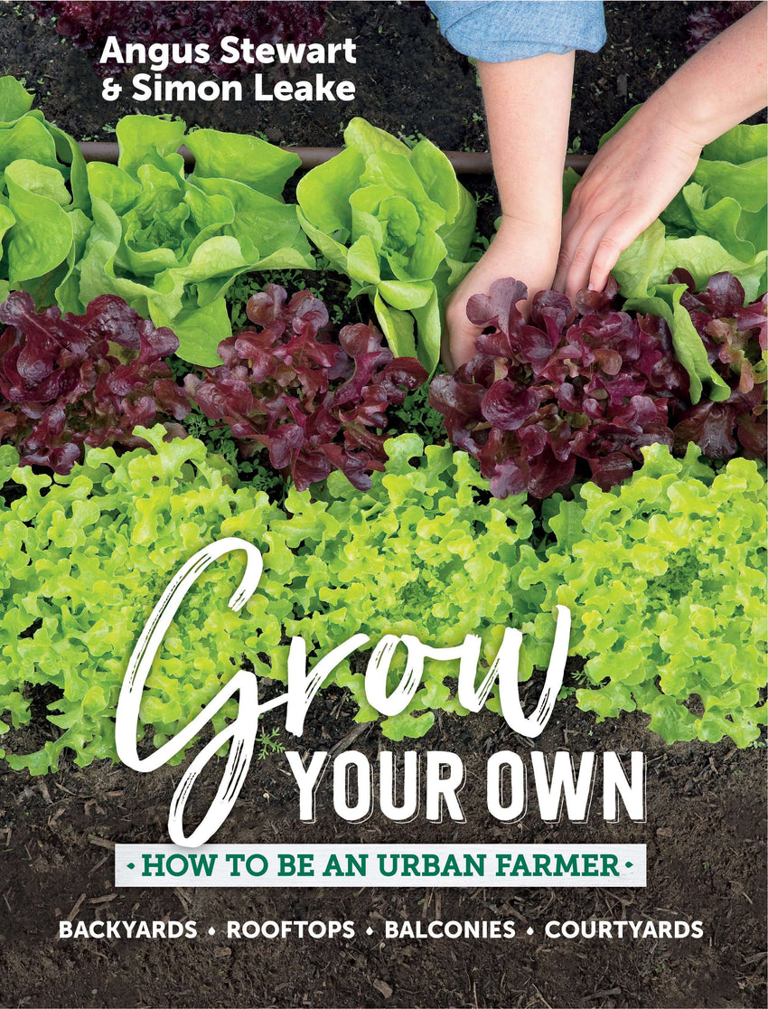 Grow Your Own by Angus Stewart and Simon Leake